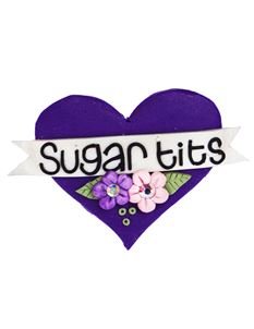 Guns N Posies Sugar Tits Heart Brooch